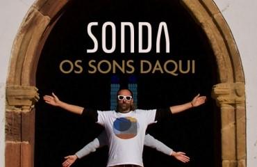 "Sonda ""Os Sons Daqui"""