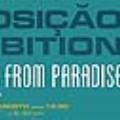 """Exposição """"POSTCARDS FROM PARADISE"""""""