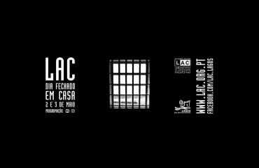 LAC - Dia Fechado (Em Casa)